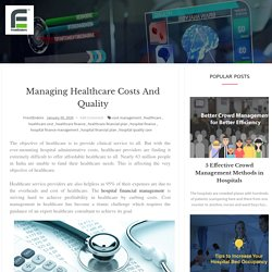 Managing Healthcare Costs and Quality