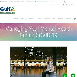 Managing Your Mental Health During COVID-19 - Best Insurance Company Trinidad & Tobago - Gulf Insurance Limited
