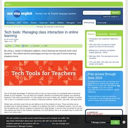 Tech tools: Managing class interaction in online learning