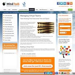 Managing Virtual Teams - Leadership Training from MindTools.com