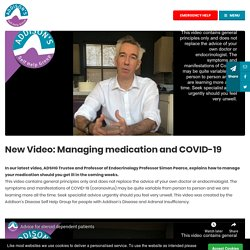 New Video: Managing medication and COVID-19