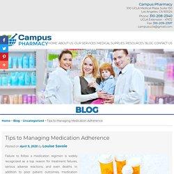 Tips to Managing Medication Adherence