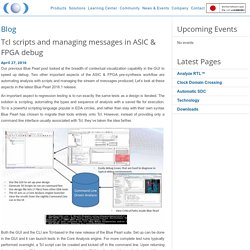 Tcl scripts and managing messages in ASIC & FPGA debug - Blue Pearl Software Inc.