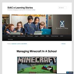 Managing Minecraft In A School