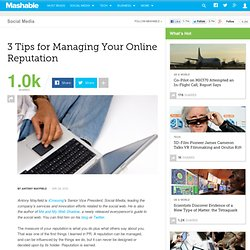 3 Tips for Managing Your Online Reputation