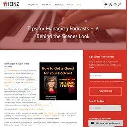Tips for Managing Podcasts - A Behind the Scenes Look