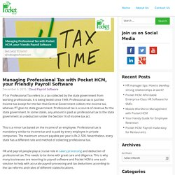 Managing Professional Tax made easy with Pocket HCM