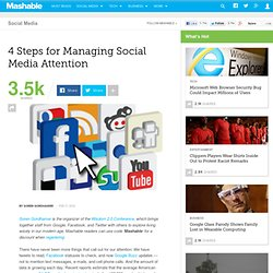 4 Steps for Managing Social Media Attention