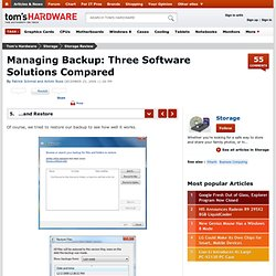 …and Restore : Managing Backup: Three Software Solutions Compared