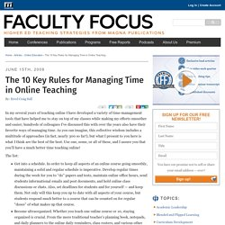 The 10 Key Rules for Managing Time in Online Teaching Faculty Focus