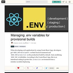 Managing .env variables for provisional builds