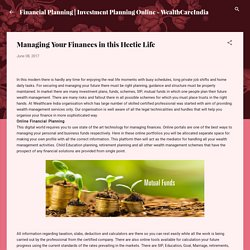 Managing Your Finances in this Hectic Life