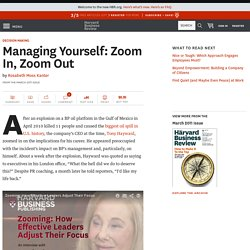 Managing Yourself: Zoom In, Zoom Out