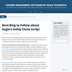 Best Blog to Follow about Eagle's Uship Clone Script