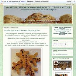Ma petite cuisine gourmande sans gluten ni lactose: Manalas pour la St Nicolas sans gluten ni lactose