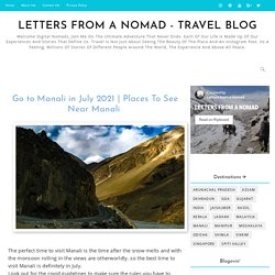 Places To See Near Manali