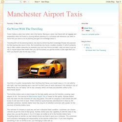 Manchester Airport Taxis: Go Wiser With The Traveling