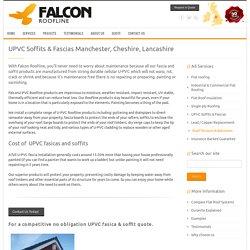 UPVC Soffits & Fascias Manchester, Cheshire, Lancashire
