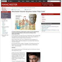 BBC - Manchester historian deciphers hidden 'Plato Code'