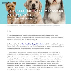 Raw Food for Dogs Manchester Do's and Don't - Frozen Tripe For Dog Frozen Tripe Middleton Raw Dog Frozen Chicken Necks Barf Food In Manches