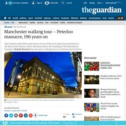Manchester walking tour — Peterloo massacre, 196 years on