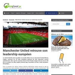 Manchester United retrouve son leadership européen !