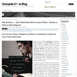 Jean-Patrick Manchette et la raison d'écrire (Charybde)