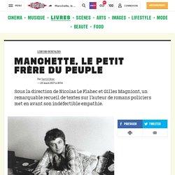 Jean-Patrick Manchette et la raison d'écrire (Libération)