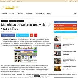 Manchitas de Colores, una web por y para niños - Educación 2.0