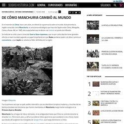 De cómo Manchuria cambió al mundo - SobreHistoria.com
