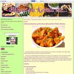 Gobi manchurian: petits choux-fleurs frits à l'indo-chinoise - Délices du Kerala...