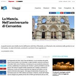 La Mancia. Nell'anniversario di Cervantes