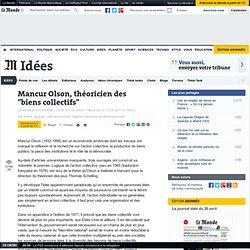 """Mancur Olson, théoricien des """"biens collectifs"""""""