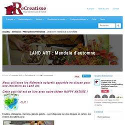 LAND ART : Mandala d'automne