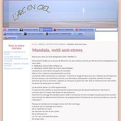 Mandala, outil anti-stress - [L'Arc en ciel]