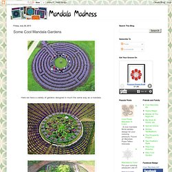 Some Cool Mandala Gardens