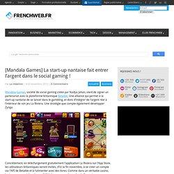 [Mandala Games] La start-up nantaise fait entrer l'argent dans le social gaming !
