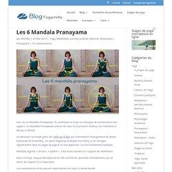 Les 6 Mandala Pranayama