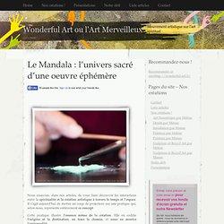 Le Mandala : l'univers sacré d'une oeuvre éphémère