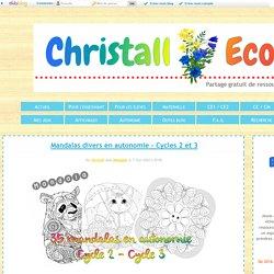 Mandalas divers en autonomie - Cycles 2 et 3 - Christall'Ecole