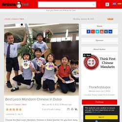 Best Learn Mandarin Chinese in Dubai Article - ArticleTed - News and Articles