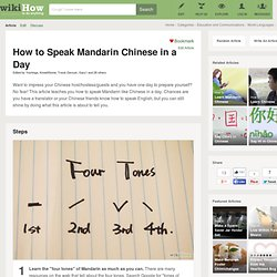 How to Speak Mandarin Chinese in a Day - wiki How