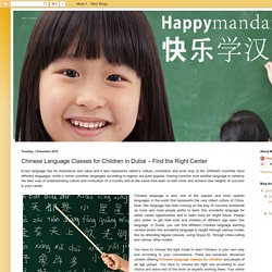 Happy Mandarin: Chinese Language Classes for Children in Dubai – Find the Right Center