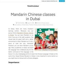 Mandarin Chinese classes in Dubai – Thinkfirstdubai