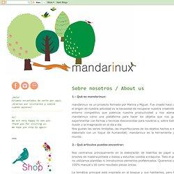 mandarinux: Sobre nosotros / About us