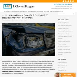 Mandatory Automobile Checkups to Ensure Safety on the Roads