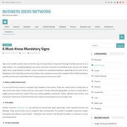 6 Must-Know Mandatory Signs – Business Ideas Network