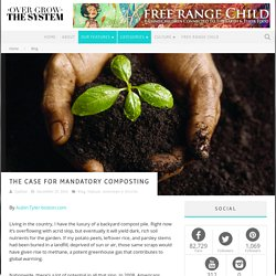 The Case for Mandatory Composting