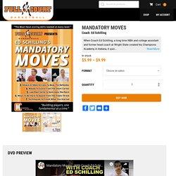 Mandatory Moves - Full Court Basketball
