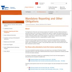 Mandatory Reporting and Other Obligations